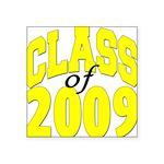 classof2009b Square Sticker 3