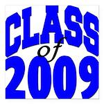 classof2009a Square Car Magnet 3