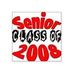 seniorclass08 Square Sticker 3
