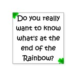 End of the Rainbow Square Sticker 3