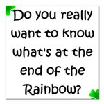 End of the Rainbow Square Car Magnet 3