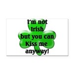Not Irish, Kiss Me Rectangle Car Magnet
