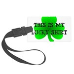 My Lucky Shirt Large Luggage Tag