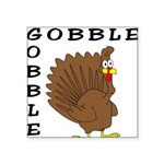 gobblegobble Square Sticker 3