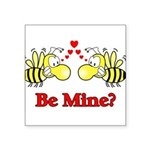 Be Mine Bees Square Sticker 3
