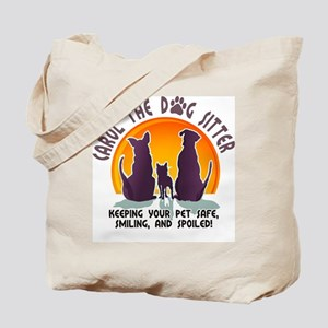 Carol The Dog Sitter with Tag Line Tote Bag