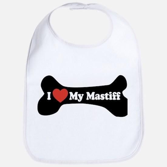 I Love My Mastiff - Dog Bone Bib
