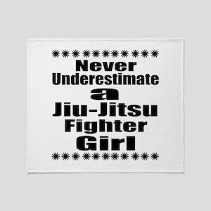 Never Underestimate Jiu-Jitsu Fighte Throw Blanket