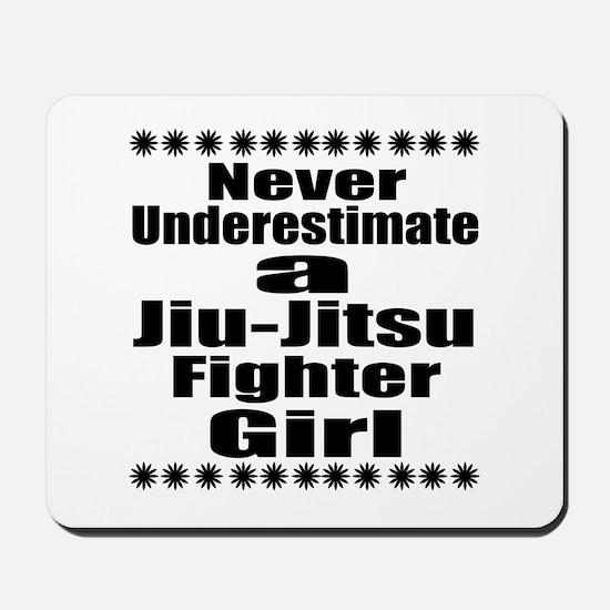 Never Underestimate Jiu-Jitsu Fighter Gi Mousepad
