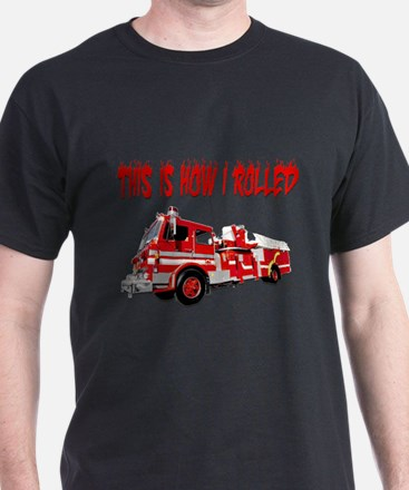 Retired Firefighter- How I Rolled T-Shirt