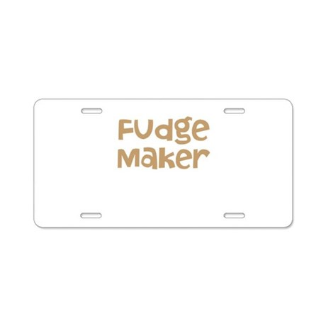 Fudge Maker Aluminum License Plate