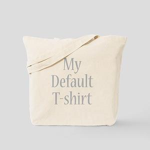 My Default T-shirt Tote Bag