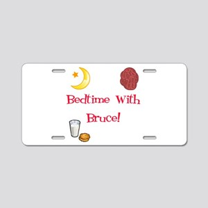Bedtime With Bruce Aluminum License Plate