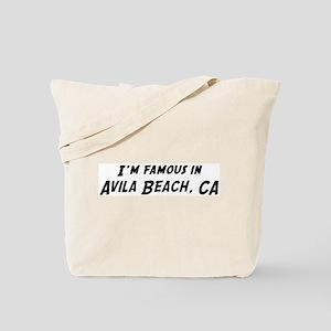 Famous in Avila Beach Tote Bag