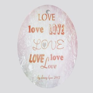 Love Light Ornament (Oval)