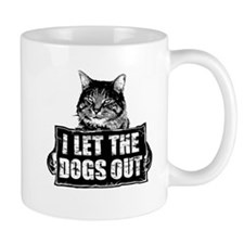 I-LET-THE-DOGS-OUT Mug