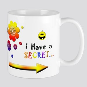 I have A Secret Girl Mug