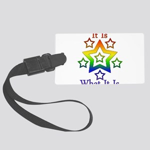 It is what it is Large Luggage Tag