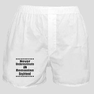 Never Underestimate A Romanian Boyfri Boxer Shorts
