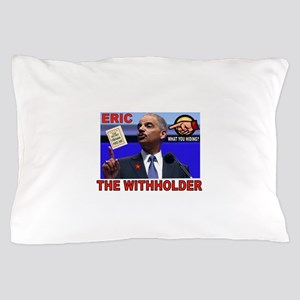 HOLDER HIDING Pillow Case