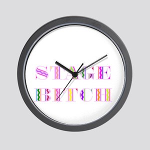 Stage Bitch Wall Clock