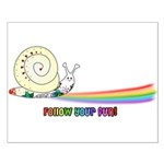 Rainbow Follow Your Fun Cute Snail Small Poster
