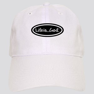 Life is God white hat