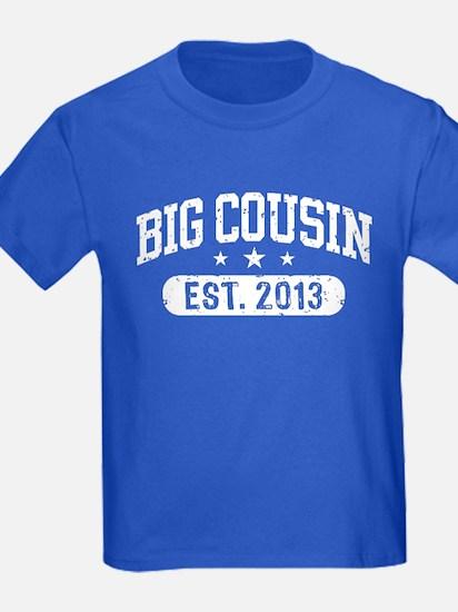 Big Cousin Est. 2013 T