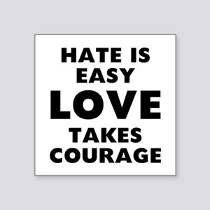 "Hate Love Square Sticker 3"" x 3"""