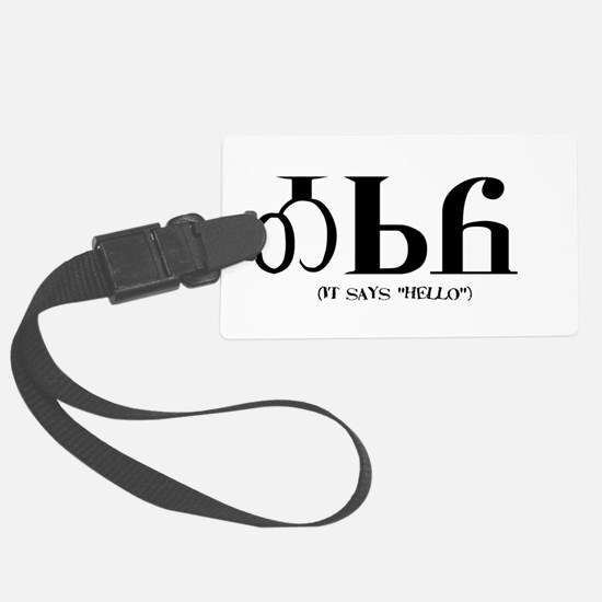 It says HelloBLACK.png Luggage Tag