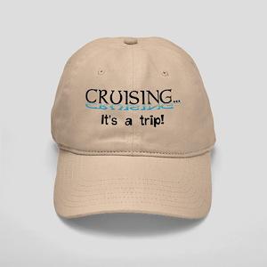 Cruising... its a trip! Cap