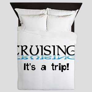 Cruising... its a trip! Queen Duvet