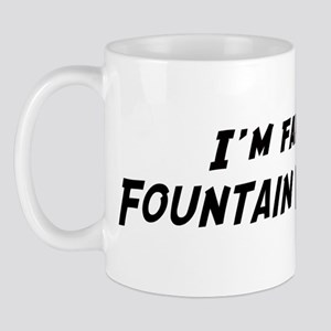 Famous in Fountain Valley Mug