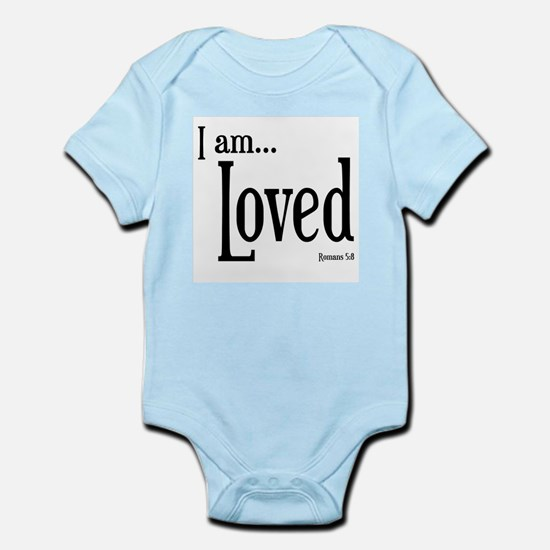 I am Loved Romans 5:8 Infant Bodysuit