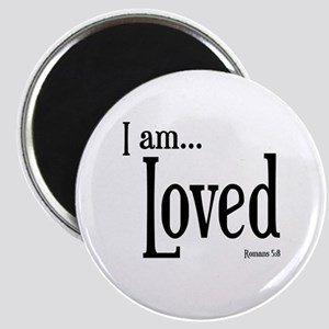 I am Loved Romans 5:8 Magnet