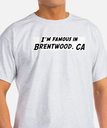 Famous in Brentwood Ash Grey T-Shirt