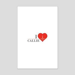 I love Callie Mini Poster Print