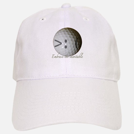 Embrace the inevitable Baseball Baseball Cap