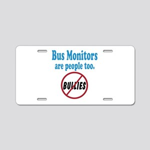 No Bullying Bus Monitors Aluminum License Plate