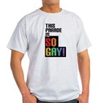 This Parade is So Gay! Light T-Shirt