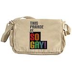 This Parade is So Gay! Messenger Bag