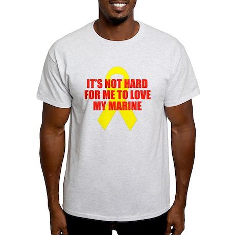 Not Hard to Love My Marine Light T-Shirt
