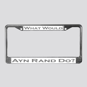 What Would Ayn Rand Do 5 License Plate Frame