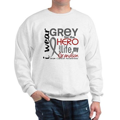 Hero in Life 2 Brain Cancer Sweatshirt