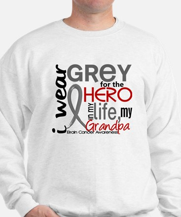Hero in Life 2 Brain Cancer Sweatshirt
