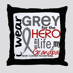 Hero in Life 2 Brain Cancer Throw Pillow