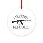 DEFEND THE REPUBLIC (black ink) Ornament (Round)