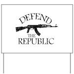 DEFEND THE REPUBLIC (black ink) Yard Sign