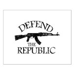 DEFEND THE REPUBLIC (black ink) Small Poster