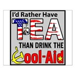 """""""Id' Rather Have Tea!"""" Poster"""